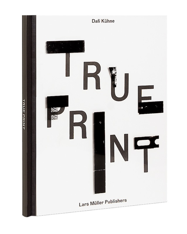 Dafi Kühne – True Print