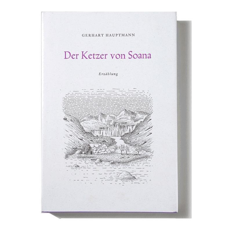 Gerhart Hauptmann «Der Ketzer von Soana»