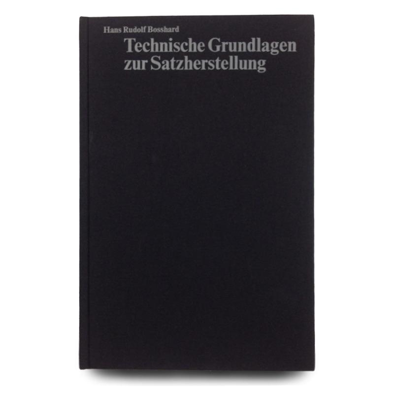 Technische Grundlagen zur Satzherstellung